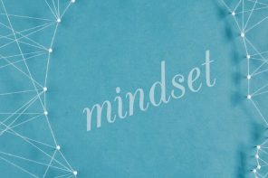 Change your Mindset – Change your Habits