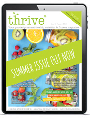 summer issue thrive - Thrive Nutrition and Health Magazine