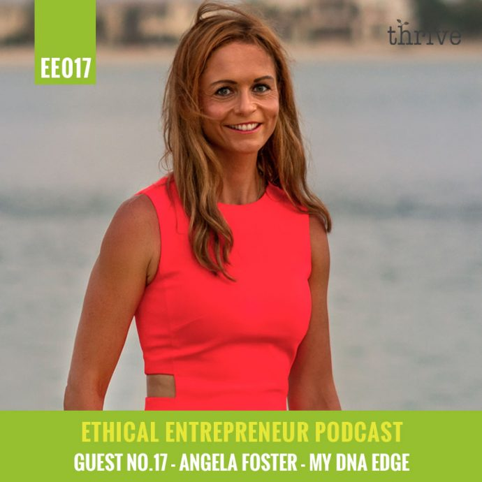 thrive podcast - angela foster DNA