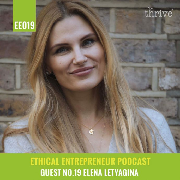 thrive podcast - Elena Letyagina